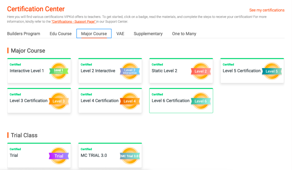VIPKID is expanding their student base and signing on new students every day, so being certified to teach as many types of students and classes as possible will help you get booked.